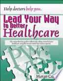 Lead Your Way to Better Healthcare
