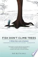 Fish Don t Climb Trees