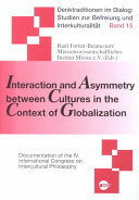 Interaction and Asymmetry Between Cultures in the Context of Globalization