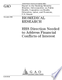 Biomedical Research Hhs Direction Needed To Address Financial Conflicts Of Interest