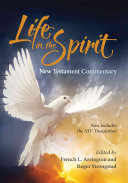 Life In The Spirit New Testament Commentary 2016 Edition