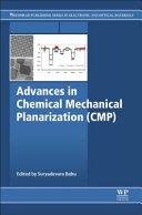 Advances in Chemical Mechanical Planarization (Cmp)