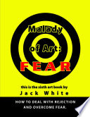 Malady of Art  Fear Book