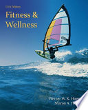 """Fitness and Wellness"" by Wener W.K. Hoeger, Sharon A. Hoeger"