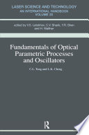 Fundamentals of Optical Parametric Processes and Oscillations Book