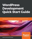 WordPress Development Quick Start Guide Pdf/ePub eBook