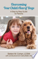 Overcoming Your Child s Fear of Dogs