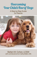 Overcoming Your Child's Fear of Dogs Pdf/ePub eBook