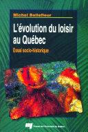 Pdf L'évolution du loisir au Québec Telecharger