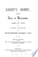 Daddy S Bobby Or The Star Of Bethlehem By Hesper And Naomi Book PDF