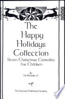 The Happy Holidays Collection Book PDF