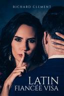 Latin Fianc  e Visa