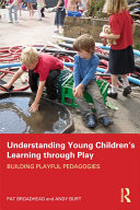Understanding Young Children   s Learning through Play