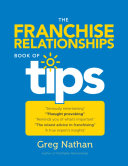 The Franchise Relationships Book of Tips
