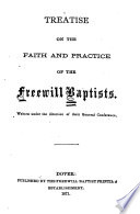 Treatise on the Faith and Practice of the Freewill Baptists