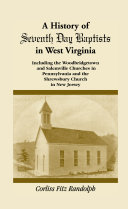 A History of Seventh Day Baptists in West Virginia: ...