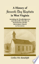 A History Of Seventh Day Baptists In West Virginia