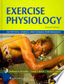"""Exercise Physiology: Nutrition, Energy, and Human Performance"" by William D. McArdle, Frank I. Katch, Victor L. Katch"