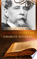 Selected works of Charles Dickens  A Tale Of Two Cities  A Christmas Carol   Oliver Twist