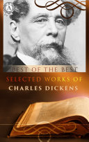 Selected works of Charles Dickens: A Tale Of Two Cities, A Christmas Carol , Oliver Twist [Pdf/ePub] eBook