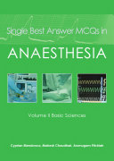 Single Best Answer MCQs in Anaesthesia