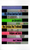 Why African American Youth Are Attracted To Non Christian Nontraditional Religions And Sects