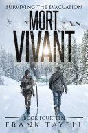 Surviving the Evacuation, Book 14: Mort Vivant