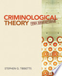 """Criminological Theory: The Essentials"" by Stephen G. Tibbetts"