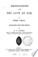 Meditations upon the love of God  tr  by A C  Jones