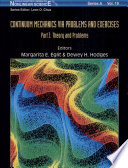 Continuum Mechanics Via Problems and Exercises  Theory and problems