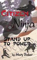 Citizen Ninja