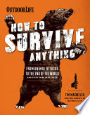 Outdoor Life  How to Survive Anything