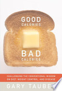"""Good Calories, Bad Calories"" by Gary Taubes"