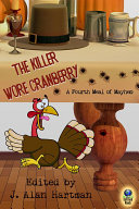 Pdf The Killer Wore Cranberry: A Fourth Meal of Mayhem