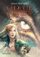 Pdf La Quête d'Ewilan : L'île du destin - nouvelle édition Telecharger