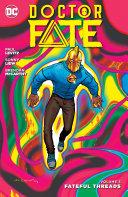 Doctor Fate Vol. 3: Fateful Threads Pdf/ePub eBook