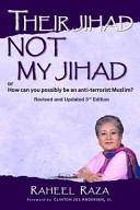 Their Jihad Not My Jihad  Or How Can You Possibly Be an Anti Terrorist Muslim
