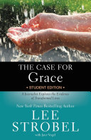 The Case for Grace Student Edition