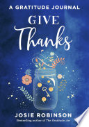 Give Thanks  A Gratitude Journal