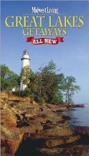 Midwest Living Great Lakes Getaways Book