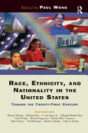 Race  Ethnicity  and Nationality in the United States