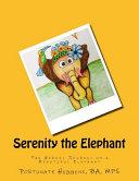 Serenity the Elephant