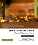 MAXON CINEMA 4D R19 Studio  A Tutorial Approach  6th Edition