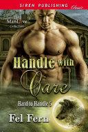 Handle with Care (Hard to Handle 5) Pdf/ePub eBook