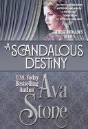 A Scandalous Destiny Book