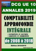 ANNALES 2019 du DCG 10 actualisées et corrigées - Comptabilité approfondie