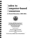 Index to Computer based Resources in Dental Education  1993 1994