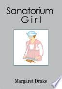 Sanatorium Girl