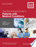 """The ADA Practical Guide to Patients with Medical Conditions"" by Lauren L. Patton, Michael Glick"