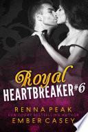 Read Online Royal Heartbreaker #6 For Free